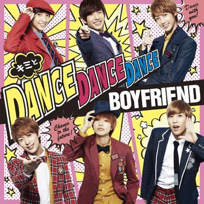 [Single] Boyfriend   Kimi to Dance Dance Dance / MY LADY ~Fuyu no Koibito~ [Japanese]