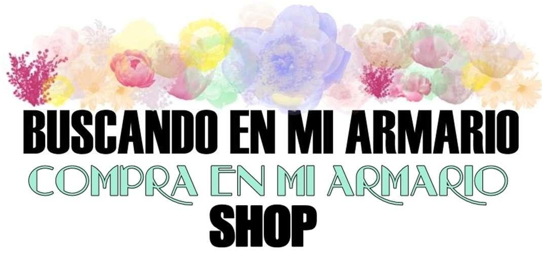 SHOP- comprando en mi armario- 2ª HAND