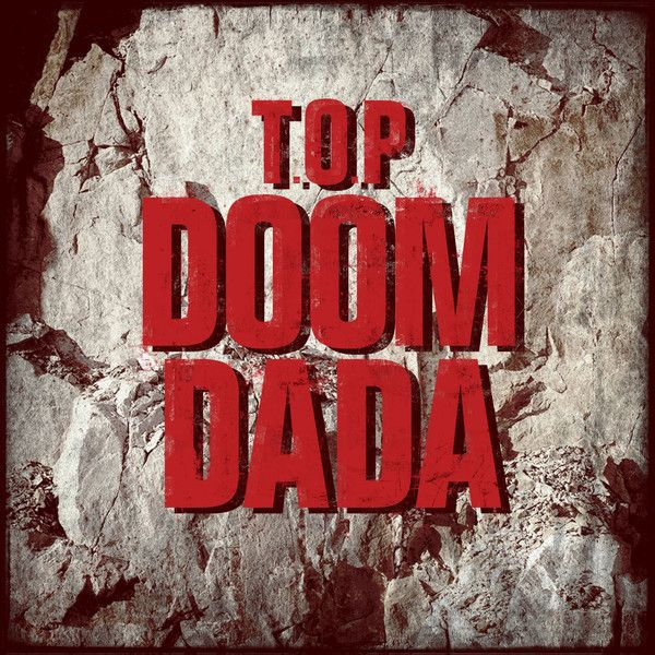 (Single) T.O.P - Doom Dada (MP3 + iTunes Plus AAC M4A)